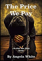 The Price We Pay (Life After War Book 7)