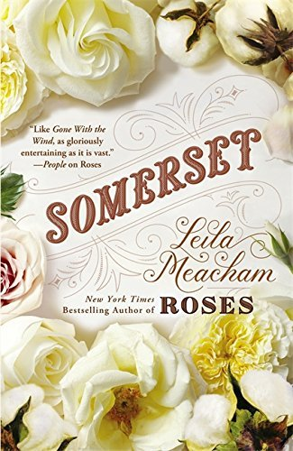 Somerset by Leila Meacham - Somerset Mall Shopping