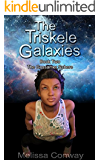 The Triskele Galaxies: Book Two of The Gossamer Sphere