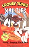 Mad Libs: Looney Tunes Mad Libs