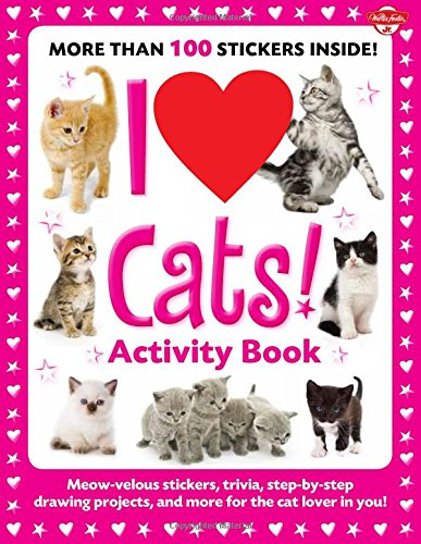 I Love Cats! Activity Book: Meow-velous stickers, trivia, st