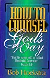 How to Counsel God's Way, Bob Hoekstra, 0967236908
