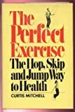 The Perfect Exercise, Curtis Mitchell, 0671221760