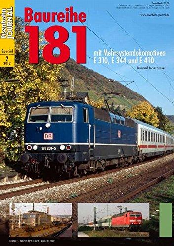(Baureihe 181 - mit Mehrsystemlokomotiven E 320, E 344 und E 410 - Eisenbahn Journal Special 2-2012)