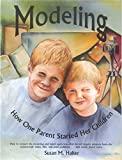 img - for Modeling How One Parent Started Her Children book / textbook / text book