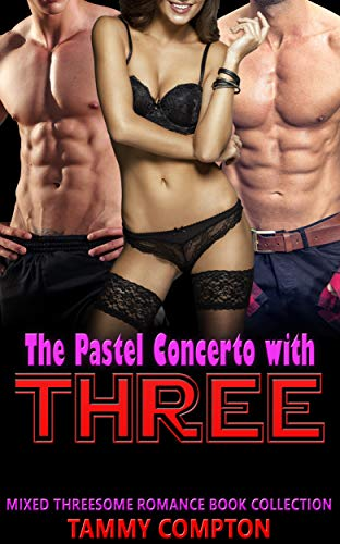 The Pastel Concerto with Three: Mixed Threesome Romance Book Collection