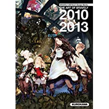 Bravely default design works: The art of Bravely - 2010-2013 (version française)