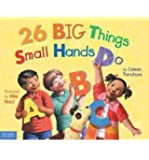 [(26 Big Things Small Hands Do )] [Author: Coleen Paratore] [Oct-2008]