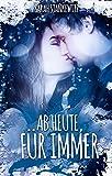 Ab Heute, Für Immer (kindle edition)