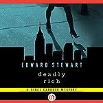 Deadly Rich: Vince Cardozo, Book 2   Edward Stewart