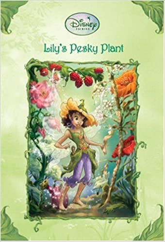 Amazon com: Lily's Pesky Plant (Disney Fairies