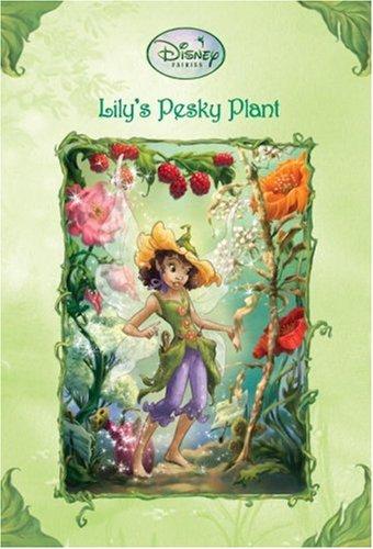 Lily's Pesky Plant (Disney Fairies)