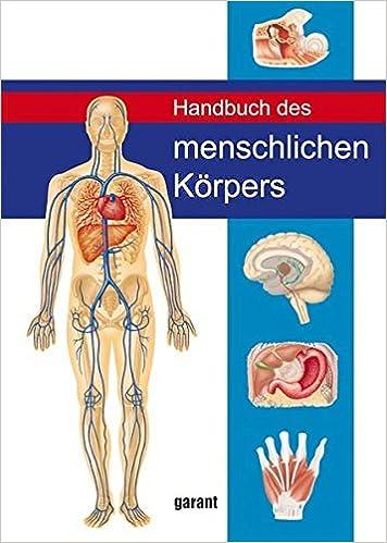Handbuch des Menschlichen Körpers: Amazon.de: garant Verlag GmbH: Bücher