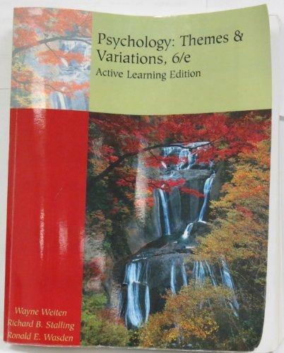 Psychology: Themes & Variations, Active Learning Edition