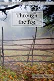 Through the Fog (Elements of Change Book 2)