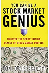 You Can Be a Stock Market Genius: Uncover the Secret Hiding Places of Stock Market Profits Paperback