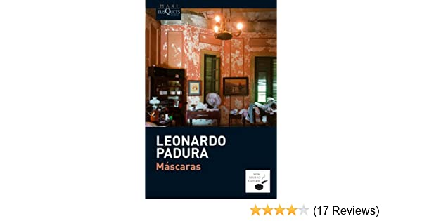 Mascaras (Spanish Edition) (Mario Conde): Leonardo Padura: 9788483835975: Amazon.com: Books