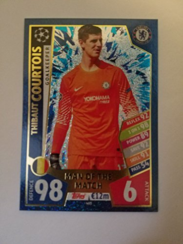 Match Attax Champions league 2017/18 THIBAUT COURTOIS CHELSEA Man of the Match