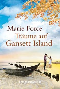 Träume auf Gansett Island (Die McCarthys 5) (German Edition) by [Force, Marie]