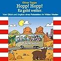 Hopp! Hopp! Es geht weiter.: Vom Glück und Unglück eines Reiseleiters im Wilden Westen Hörbuch von Oliver Tappe Gesprochen von: Oliver Tappe