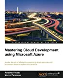 Mastering Cloud Development using Microsoft Azure