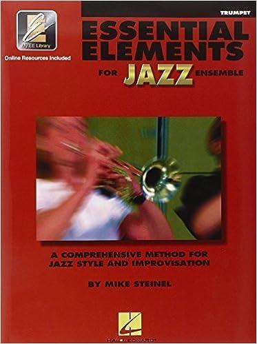 Essential Elements For Jazz Trumpet Bk/onine media November 1, 2000