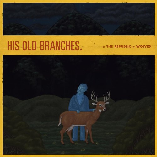 His Old Branches