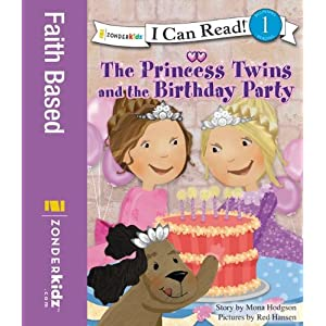 The Princess Twins and the Birthday Party (I Can Read! / Princess Twins Series)