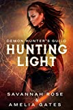 Hunting Light: Hunting her Lovers (Demon Hunter Book 2)