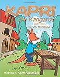 Kapri the Kangaroo, G. W. Birkland, 1490710531