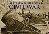 img - for Mathew Brady's Civil War book / textbook / text book