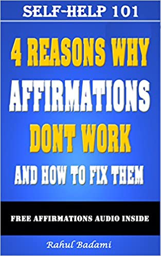 Affirmations: 4 Reasons why Affirmations don't Work and How
