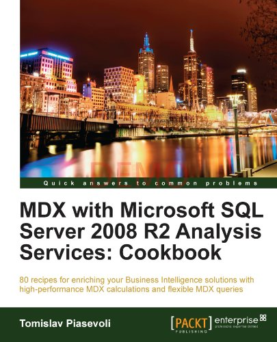 [PDF] MDX with Microsoft SQL Server 2008 R2 Analysis Services Cookbook Free Download | Publisher : Packt Publishing | Category : Computers & Internet | ISBN 10 : 1849681309 | ISBN 13 : 9781849681308