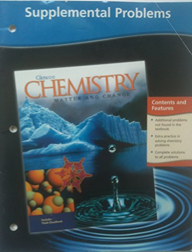 Supplemental Problems (GLENCOE CHEMISTRY: MATTER AND CHANGE)