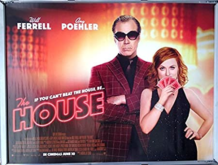Cinema Poster: HOUSE, THE 2017 (Quad) Will Ferrell Amy