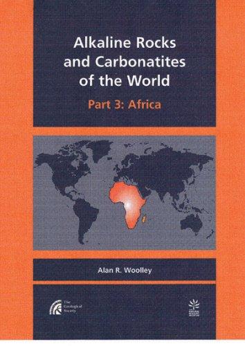 Alkaline Rocks and Carbonatites of the World: Africa (Pt. 3)