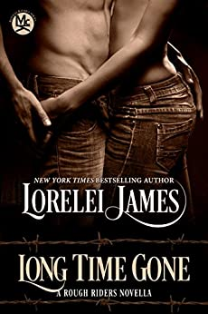 Long Time Gone (Rough Riders) by [James, Lorelei]