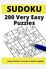 Sudoku 200 Very Easy Puzzles: For Adult Beginners to Keep the Brain Sharp; Includes Answer Keys Paperback