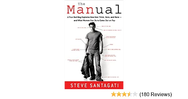 the manual a true bad boy explains how men think date and mate rh amazon com iCarly Idate a Bad Boy I Got a Bad Boy