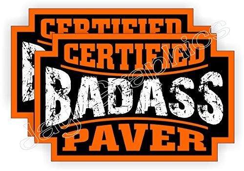 (2) Badass PAVER Hard Hat Stickers | Motorcycle Helmet Decals | Mason Cement Concrete Mortar Patio Brick Block Paving Asphalt Labels Badges