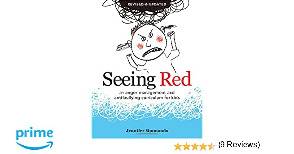 Seeing Red: An Anger Management and Anti-Bullying Curriculum for ...