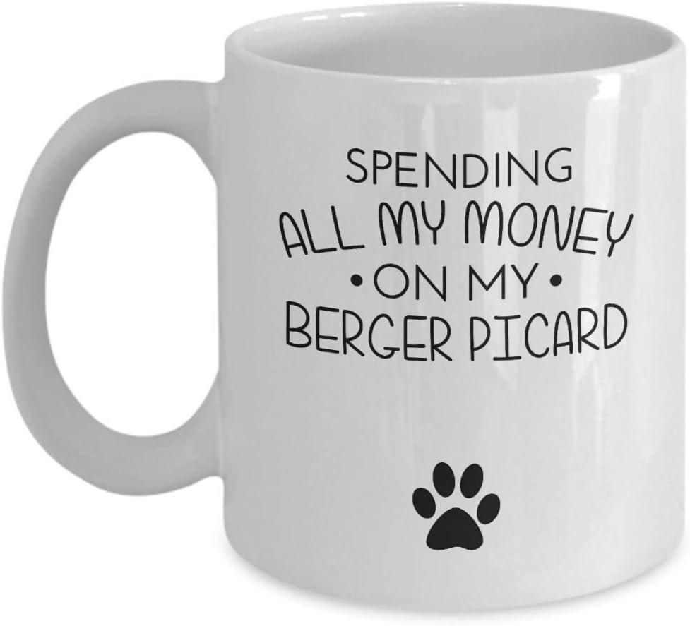 Taza divertida de Berger Picard - Gastando todo mi dinero en mi Berger Picard - Idea de regalo divertida para amantes de los perros, mejores amigos, regalo de cumpleaños único, novedad, taza de café d