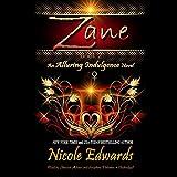 Zane: An Alluring Indulgence Novel, Book 2