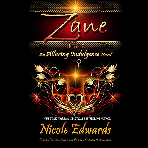 Zane: An Alluring Indulgence Novel, Book 2