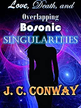 Love, Death, and Overlapping Bosonic Singularities by [Conway, J. C.]