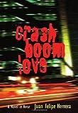 CrashBoomLove, Juan Felipe Herrera, 0826321143