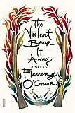 The Violent Bear It Away: A Novel (FSG Classics)