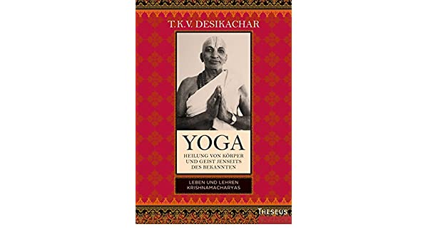 Yoga - Heilung von Körper und Geist jenseits des bekannten ...