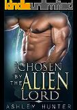 Romance: Alien Romance: Chosen By The Alien Lord: BBW Alien Romance (Alien Abduction, Alien Invasion Romance, BBW) (Rusneon Mates Book 1)