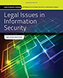 Part of the Jones & Bartlett Learning Information Systems Security and Assurance Series http://www.issaseries.com Revised and updated to address the many changes in this evolving field, the Second Edition of Legal Issues in Information Security (...